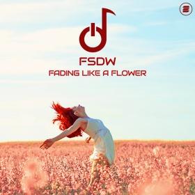 FSDW - FADING LIKE A FLOWER